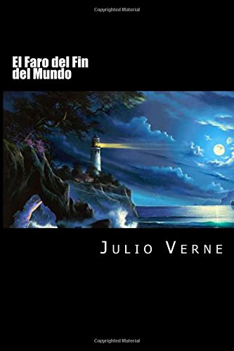 El Faro del Fin del Mundo por Julio Verne