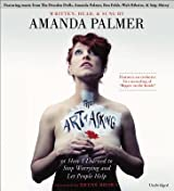 [(The Art of Asking: How I Learned to Stop Worrying and Let People Help)] [Author: Amanda Palmer] published on (November, 2014)