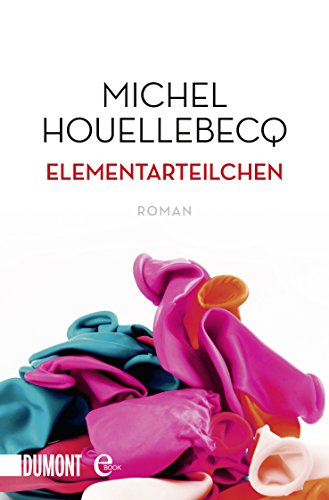 Buchseite und Rezensionen zu 'Elementarteilchen: Roman' von Michel Houellebecq