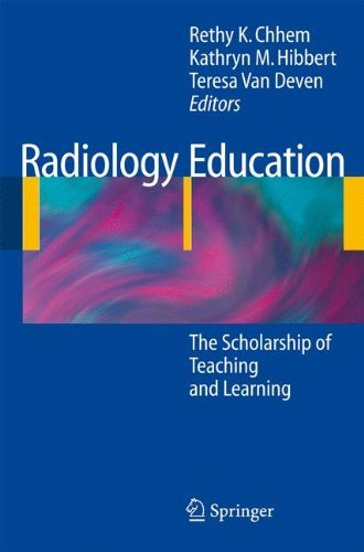Radiology Education: The Scholarship of Teaching and Learning (2008-10-06)