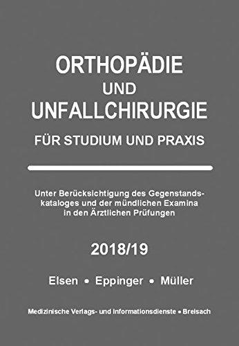 Orthopädie und Unfallchirurgie: Für Studium und Praxis - 2018/19