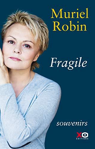 Fragile - Muriel Robin (2018)