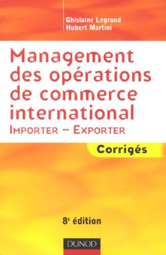 Management des opérations de commerce international : Importer-Exporter Corrigés