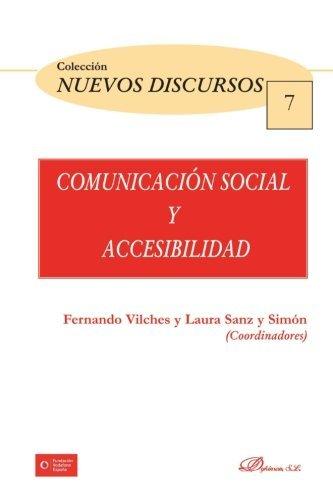 Comunicaci????n social y accesibilidad (Spanish Edition) by Laura Sanz y Sim????n (2015-02-11)