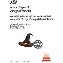 ABil espagnol/français : Auto-apprentissage d'interprétation de liaison ( Livret et DVD interactif)