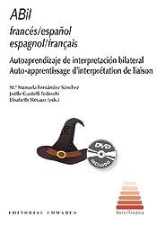ABil espagnol/français : Auto-apprentissage d'interprétation de liaison (Livret et DVD interactif)