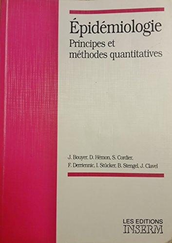 Epidémiologie: Principes et méthodes quantitatives