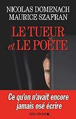 Le tueur et le poète de Maurice Szafran