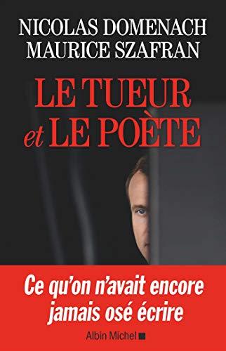 Le tueur et le poète par Maurice Szafran