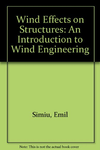 Wind Effects on Structures: An Introduction to Wind Engineering