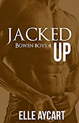 Jacked Up (Bowen Boys Book 4) (English Edition)