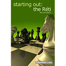 Starting Out: The Réti (English Edition)