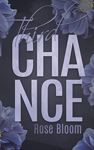 Third Chance (Chance Reihe 2) von [Bloom, Rose]
