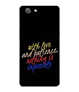 Fuson Designer Back Case Cover for Oppo Neo 5 :: Oppo A31 :: Oppo Neo 5S 2015 (Nothing is Impossible Love Patience)
