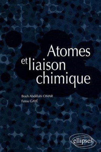 Atomes et liaison chimique par Abdillahi Omar Bouh