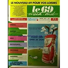 69 WEEK END (LE) [No 1] du 10/09/1987 - AGENA-IBM - OPEN DE LYON - GOLF DE VILETTE D'ANTHON - CARRIERES - RESTAURANTS - SORTIES - CINEMA - TELEVISION