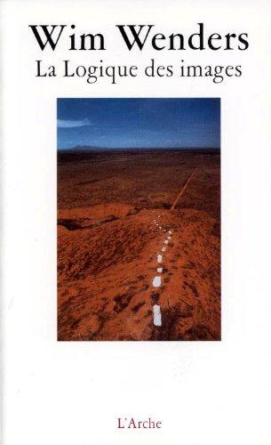 La logique des images par Wim Wenders, Michael Töteberg