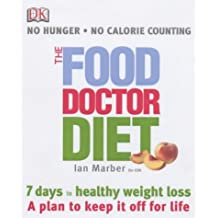 The Food Doctor Diet by Ian Marber (8-Jan-2004) Paperback