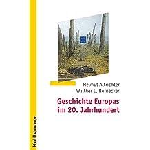 Geschichte Europas im 20. Jahrhundert (German Edition)