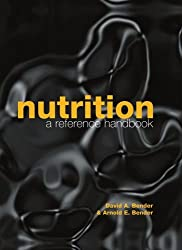 Nutrition: A Reference Handbook (Oxford Medical Publications)