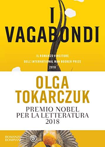 """La """"mobilità"""" come risorsa vitale ne """"I vagabondi""""  di Olga Tokarczuk - di Maria Nivea Zagarella"""