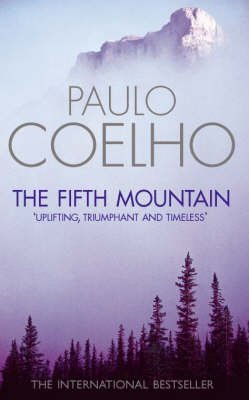 [The Fifth Mountain] (By (author) Paulo Coelho , Translated by Clifford E. Landers) [published: June, 1999]