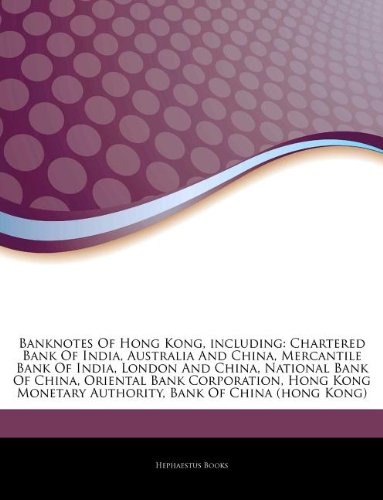 articles-on-banknotes-of-hong-kong-including-chartered-bank-of-india-australia-and-china-mercantile-