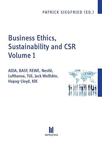 business-ethics-sustainability-and-csr-volume-1-aida-basf-rewe-nestl-lufthansa-tui-jack-wolfskin-hap