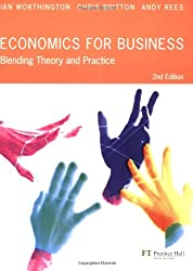 Economics for Business: Blending Theory and Practice