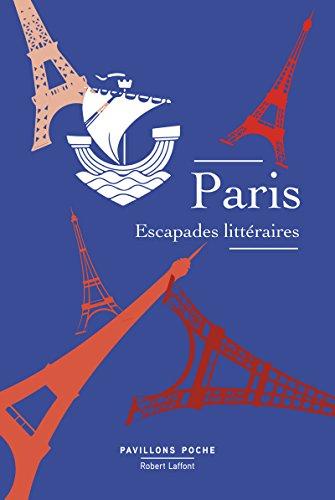 Paris, escapades littéraires par COLLECTIF