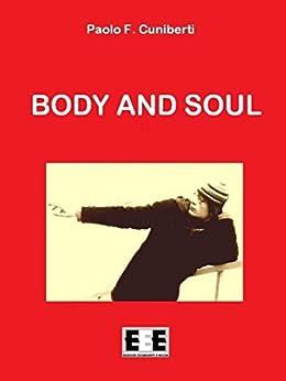 Body and Soul (I Mainstream Vol. 8) (Italian Edition) by [Cuniberti, Paolo Ferruccio, Paolo F. Cuniberti]