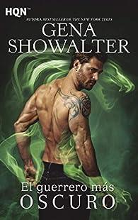El guerrero más oscuro par Gena Showalter