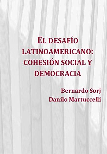 El desafío latinoamericano: cohesión social y democracia