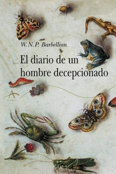 El diario de un hombre decepcionado (Alba Clásica)