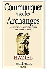 Communiquer avec les Archanges Broché