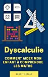 Dyscalculie par Replay