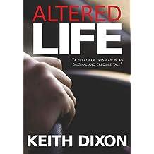Altered Life (Sam Dyke Investigations Book 1)