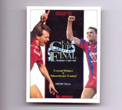 FA Cup Final 1990 Replay Programme Cover Man Utd Crystal Palace football card