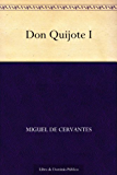 Don Quijote I (Spanish Edition)
