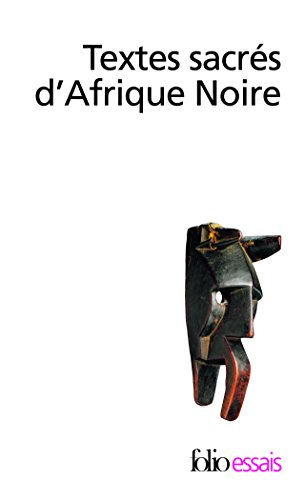 Textes sacrés d'Afrique noire