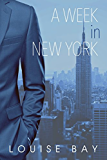 A Week in New York (The Empire State Series Book 1) (English Edition)