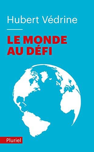 Le monde au défi par Hubert Védrine