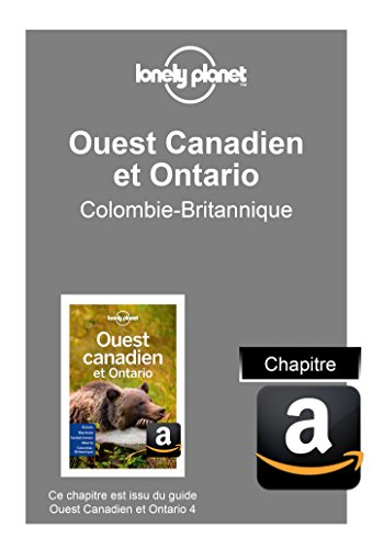 Descargar Libro Ouest Canadien et Ontario 4 - Colombie-Britannique de LONELY PLANET
