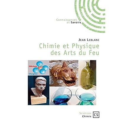 Chimie et Physique des Arts du Feu (Sciences)