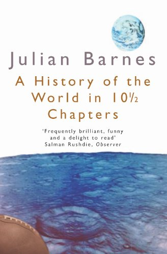 A History of the World in 10 1/2 Chapters (Picador Books)