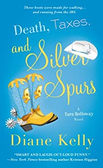 Death, Taxes, and Silver Spurs par [Kelly, Diane]