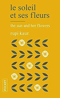 Le Soleil et ses fleurs par Rupi Kaur