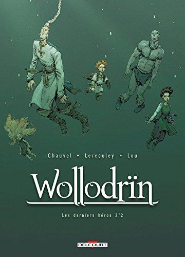 Wollodrïn T10. Les tours de Termüdd 2/2 (DELC.TER.LEGEND) por David Chauvel