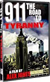 Alex Jones - 911 The Road To Tyranny DVD