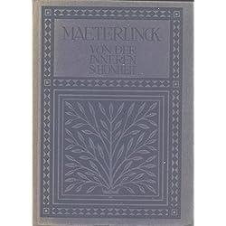 Maurice Maeterlinck von der inneren Schönheit